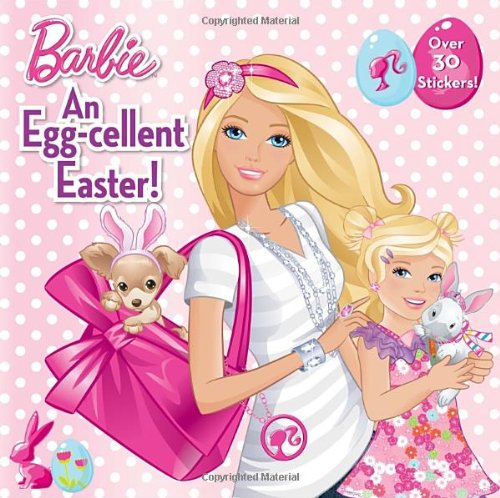 An Egg-cellent Easter! (Barbie) (Pictureback(R))