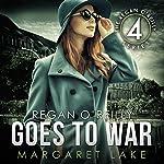 Regan O'Reilly, PI, Goes to War: Book Four in the Regan O'Reilly Series | Margaret Lake
