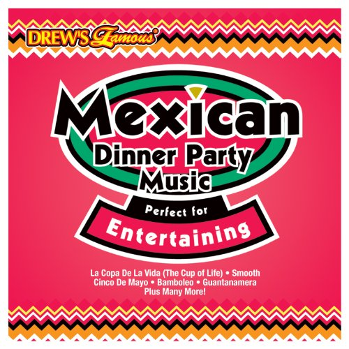 Mexican Dinner Party Music Perfect for Entertaining