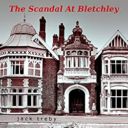 The Scandal At Bletchley (Hilary Manningham-Butler Book 1)