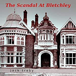 The Scandal At Bletchley (Hilary Manningham-Butler Book 1) Audiobook
