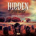 Hidden Secrets: Secrets and Second Chances, Volume 2 | Donna M. Zadunajsky