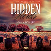 Hidden Secrets: Secrets and Second Chances, Volume 2 | Donna M. Zadunajsky