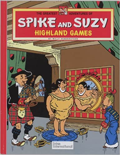 Highland Games (Greatest Adventures of Spike & Suzy)