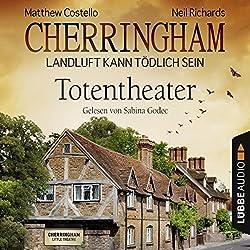 Totentheater(Cherringham - Landluft kann tödlich sein 9)