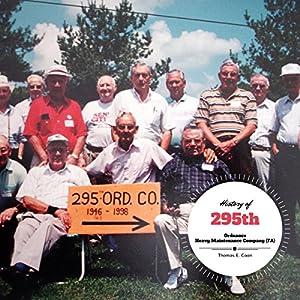 History of 295th Ordinance H.M. Company Audiobook