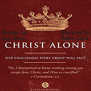 Christ Alone Audiobook