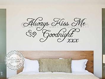 Dekoration Always Kiss Me Goodnight Quote Love Bedroom Wall Art Stickers Decals Vinyl V 02 Mobel Wohnen Elin Pens Ac Id
