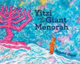 img - for Yitzi and the Giant Menorah book / textbook / text book