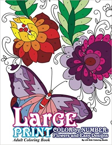 Amazon.com: Large Print Adult Coloring Book Color By Number: Flowers ...