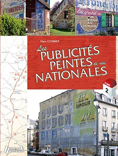Les Publicites Peintes des Nationales. Tome 2  [Combier, Marc] (Tapa Dura)