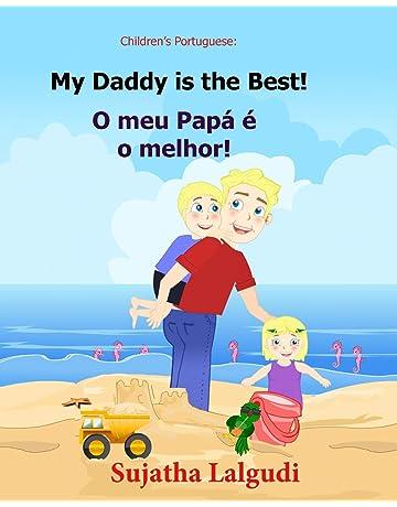 Childrens book Portuguese: My Dad is the Best. O meu Papá é o melhor