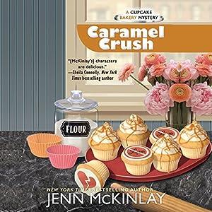 Caramel Crush Audiobook