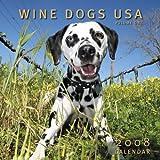 Wine Dogs USA 2008 Calendar Volume One