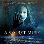 A Secret Muse | Mandy Jackson-Beverly
