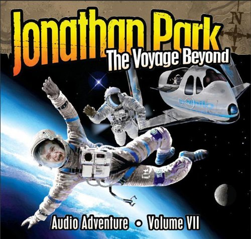 The Voyage Beyond (Jonathan Park Radio Drama)