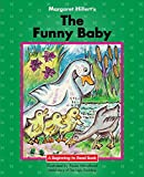 The Funny Baby: 21st Century Edition (Beginning-to-Read: Fairy Tales and Folklore)
