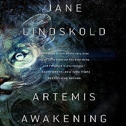 Artemis Awakening: Artemis, Book 1