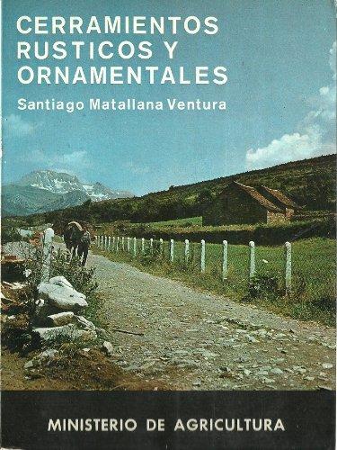 CERRAMIENTOS RUSTICOS Y ORNAMENTALES: SANTIAGO MATALLANA ...