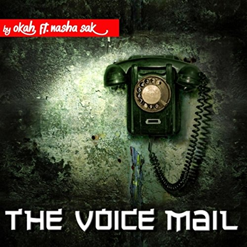 feat nasha sak okah from the album the voicemail feat nasha sak
