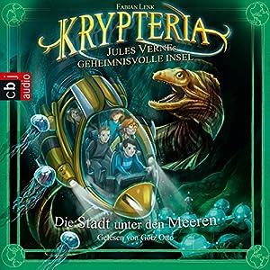 Die Stadt unter den Meeren (Krypteria - Jules Vernes geheimnisvolle Insel 2) Hörbuch