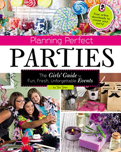 Planning Perfect Parties (Craft It Yourself)
