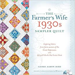 The Farmer's Wife 1930s Sampler Quilt: Inspiring Letters from Farm ... : quilt books amazon - Adamdwight.com