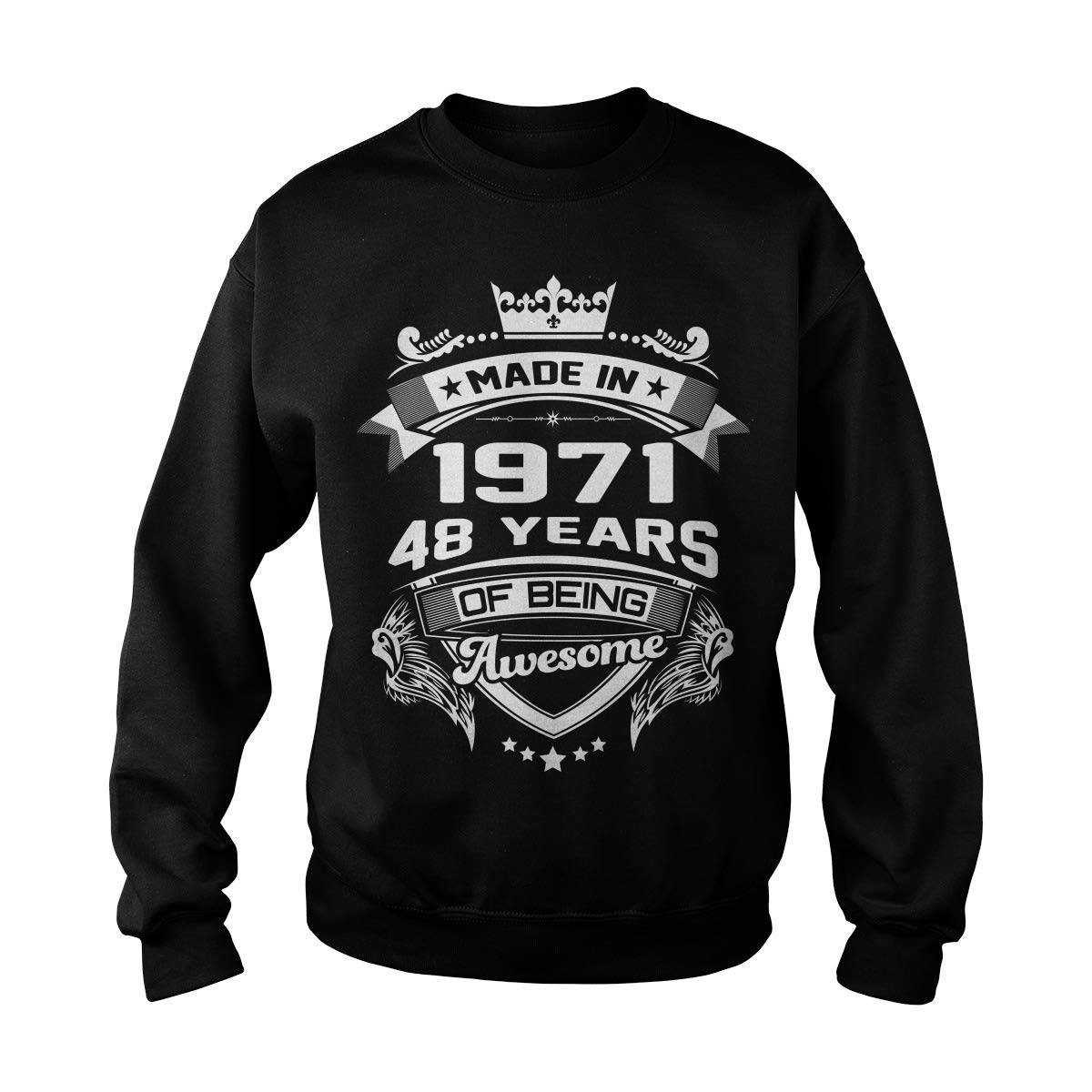 Made in 1971-48 Years of Being Awesome Adult Crewneck Sweatshirt
