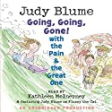 Going, Going, Gone with the Pain and the Great One Audiobook by Judy Blume Narrated by Kathleen McInerney