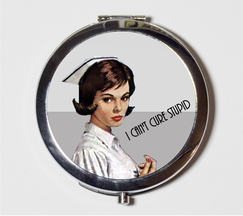 Retro Nurse Compact Mirror Hipster I Can't Cure Stupid 1950s Kitsch Funny Humor Make Up Pocket Mirror for Cosmetics by Fringe Pop