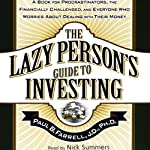 The Lazy Person's Guide to Investing | Paul B. Farrell