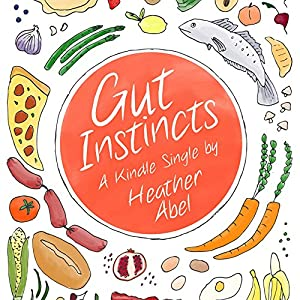 Gut Instincts Audiobook