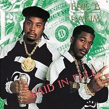 Eric B. & Rakim : Paid in Full