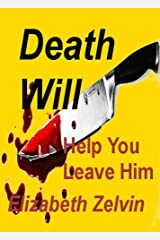 Death Will Help You Leave Him (Bruce Kohler Mysteries Book 2) Kindle Edition