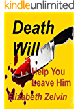 Death Will Help You Leave Him (Bruce Kohler Mysteries Book 2)