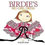 Birdie's Big-Girl Dress (Birdie Series)