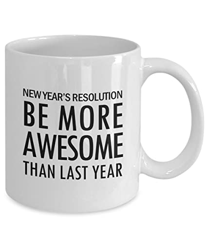 Amazon.com: New Year\'s Resolutions Mug, This Year\'s Resolution, New ...