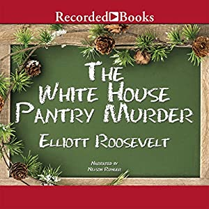 The White House Pantry Murder Audiobook