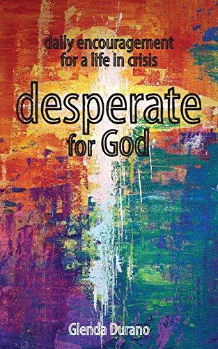 desperate for God