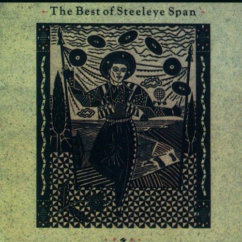 Best of Steeleye Span (Best Of Steeleye Span)