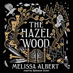 The Hazel Wood | Melissa Albert