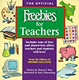 img - for The Official Freebies for Teachers by Dianne J. Woo (1999-02-03) book / textbook / text book