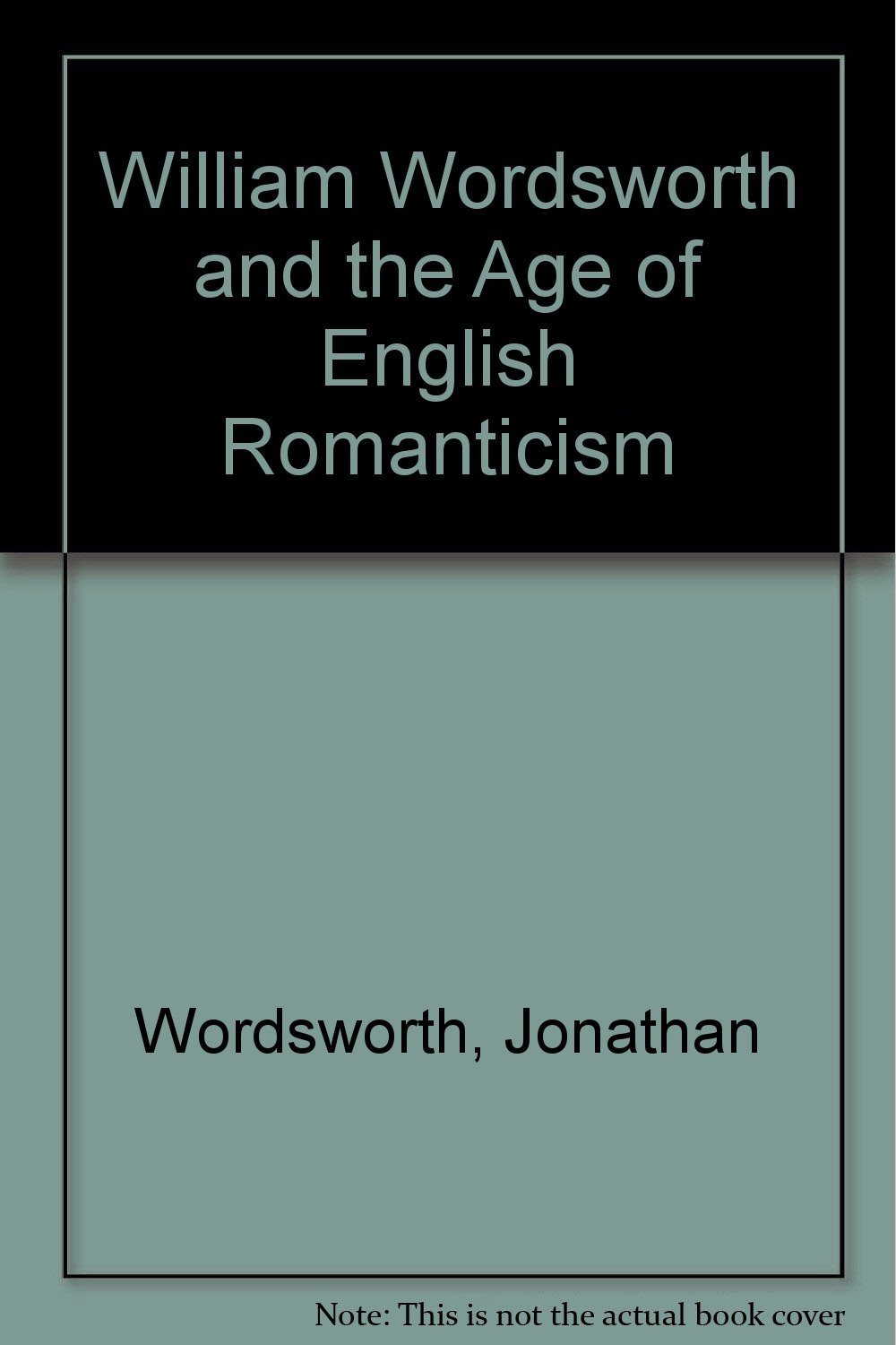 william wordsworth and the age of english r ticism jonathan william wordsworth and the age of english r ticism jonathan wordsworth michael jaye robert woof 9780813512730 com books