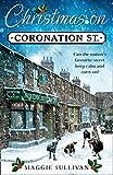 Christmas on Coronation Street: The perfect Christmas read (Coronation Street, Book 1)