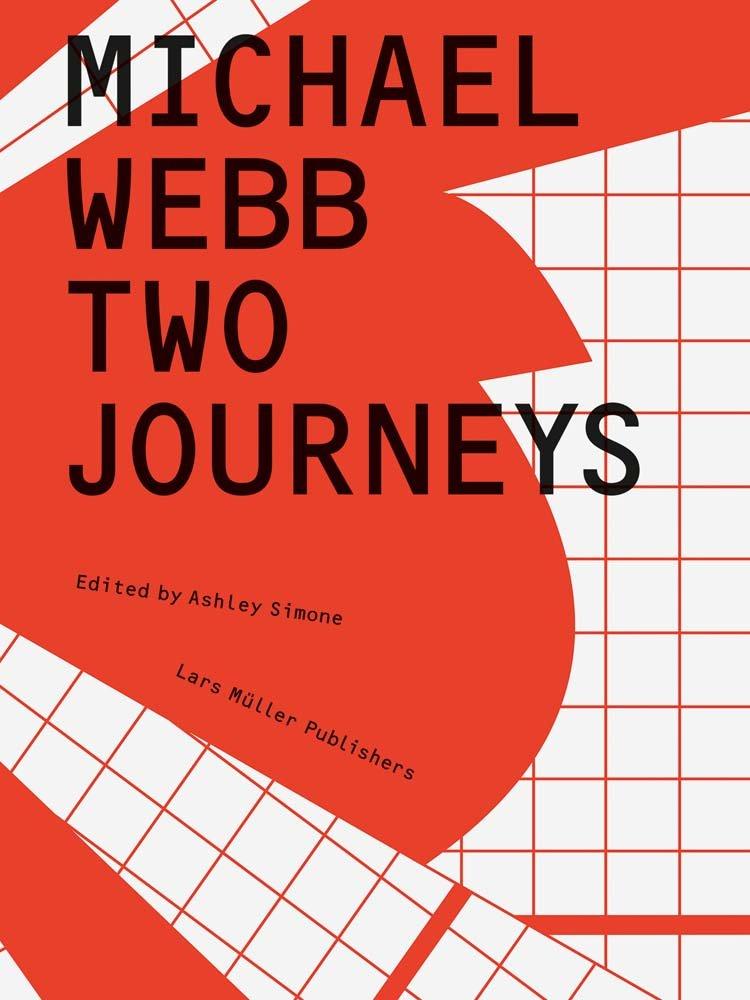 Michael Webb: Two Journeys ebook