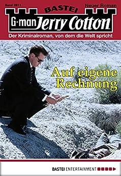 jerry cotton folge 2811 auf eigene rechnung german edition ebook jerry cotton. Black Bedroom Furniture Sets. Home Design Ideas