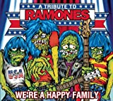 We're a Happy Family: A Tribute to Ramones [Importado]