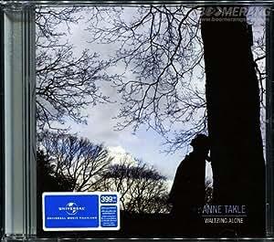 Anne Takle : Waltzing Alone CD