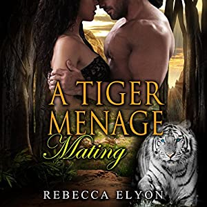 A Tiger Menage Mating Audiobook