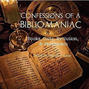 Confessions of a Bibliomaniac Audiobook